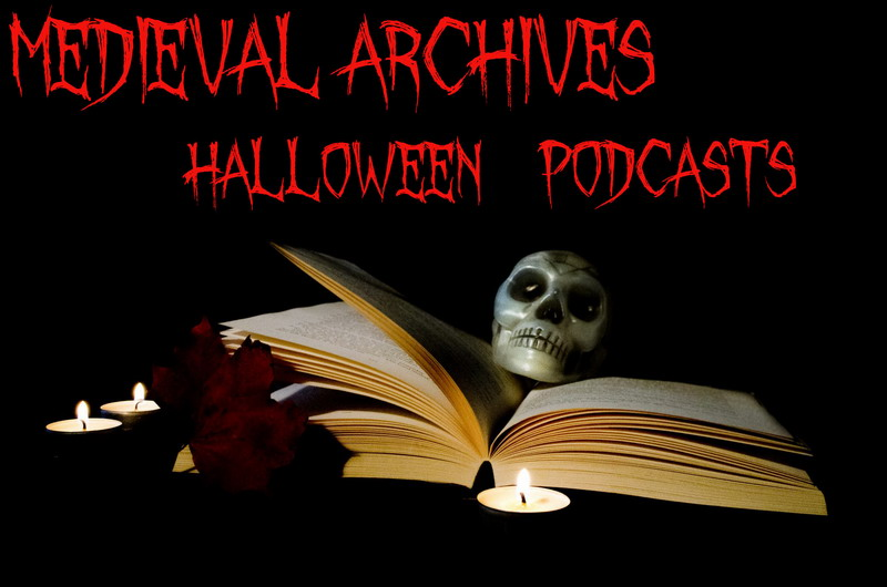 Medieval-archives-halloween-podcasts800