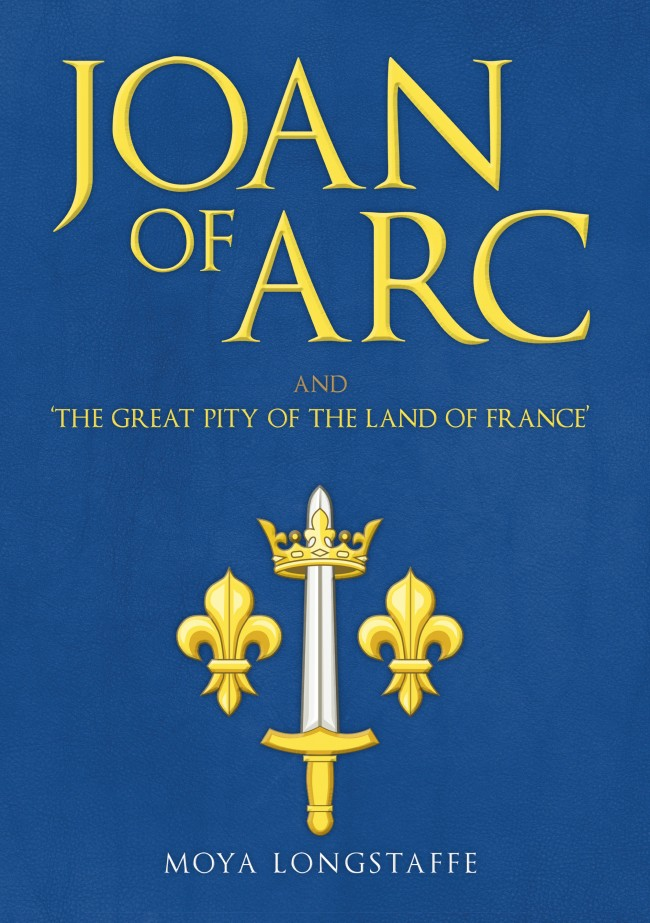 Joan of Arc and The Great Pity of the Land of France